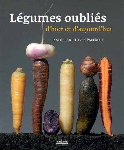 Légumes oubliés d'hier à aujourd'hui